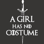 A Girl Has No Costume