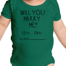 b1a91c6cc Will You Marry Me Baby Onesies