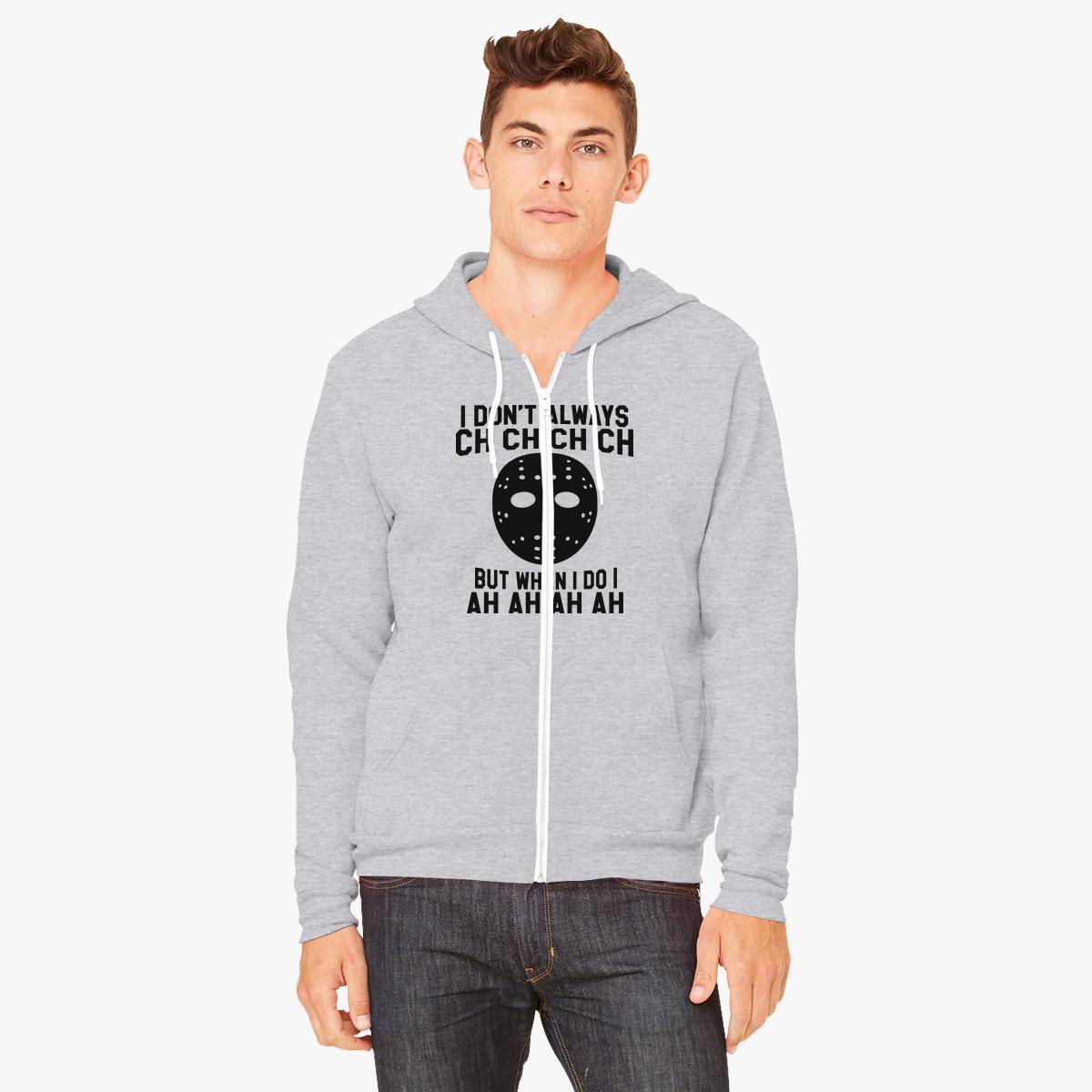 Buy always ch ch ch AH AH AH Unisex Zip-Up Hoodie, 581818