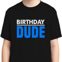 eabd5aee Birthday Dude Youth T-shirt | Kidozi.com